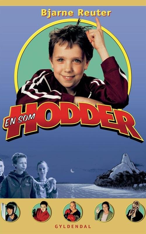 Image of   En Som Hodder - Bjarne Reuter - Bog