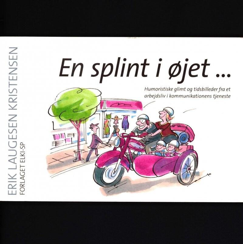 Image of   En Splint I øjet - Erik Laugesen Kristensen - Bog