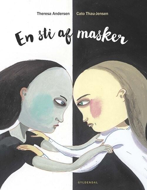 Image of   En Sti Af Masker - Theresa Andersen - Bog