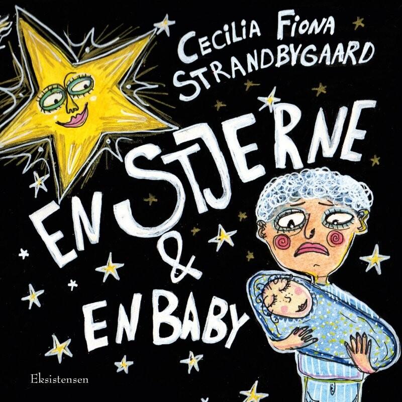 En Stjerne & En Baby - Cecilia Fiona Strandbygaard - Bog