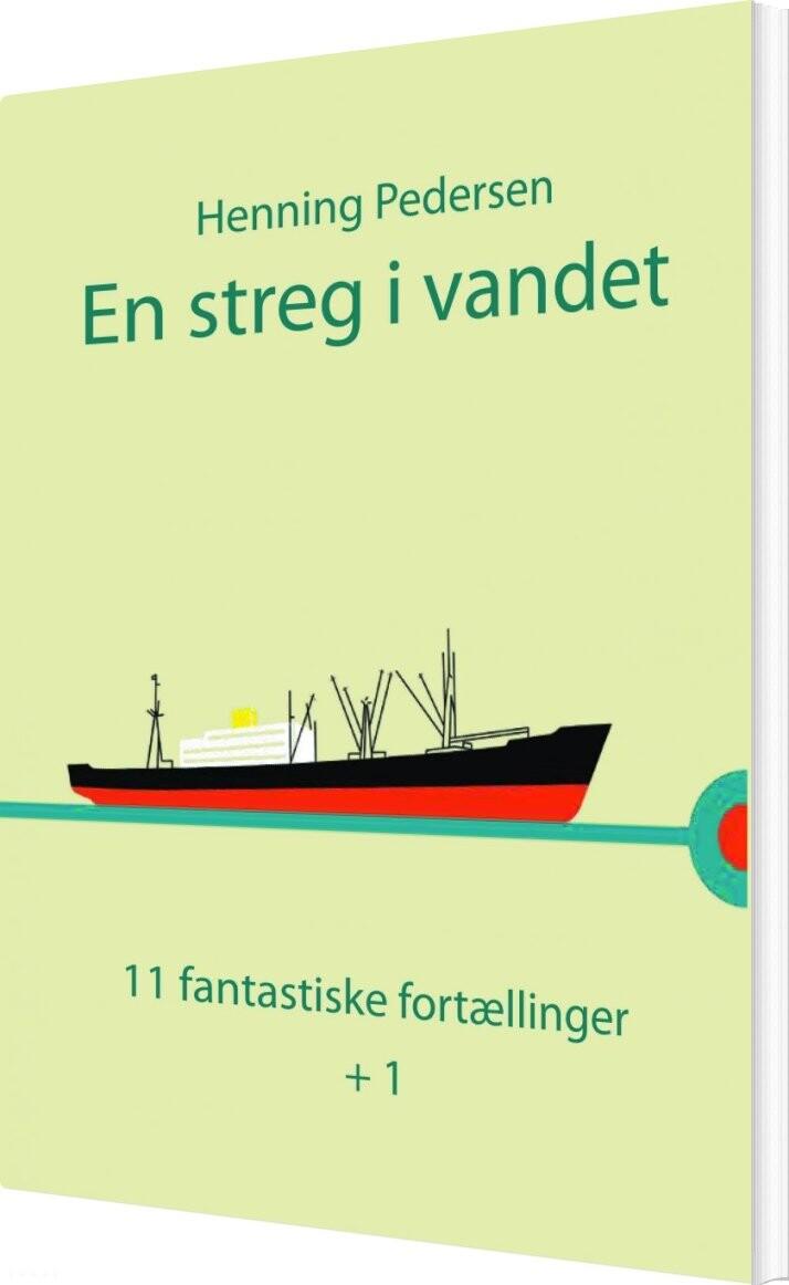 Image of   En Streg I Vandet - Henning Pedersen - Bog
