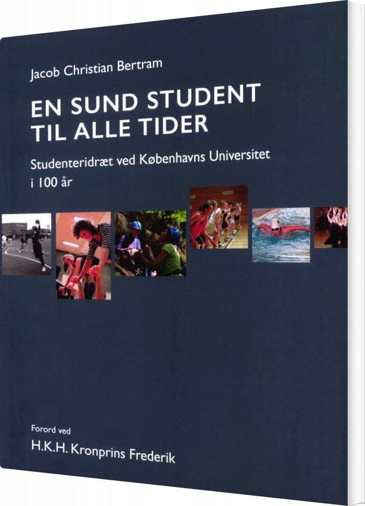Image of   En Sund Student Til Alle Tider - Jacob Christian Bertram - Bog