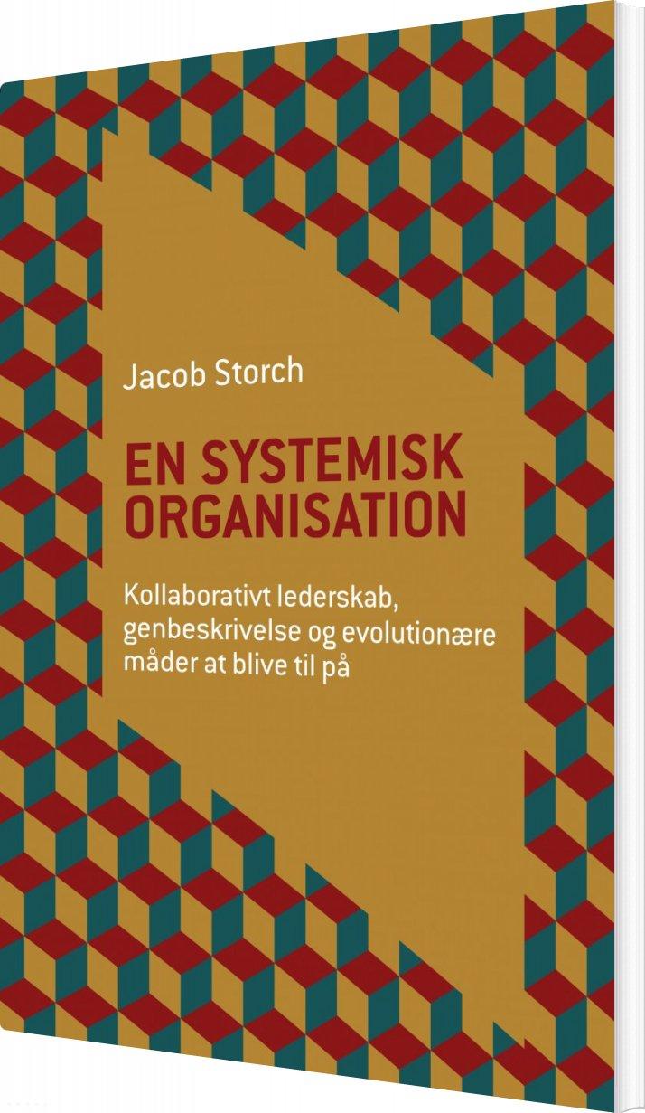 Image of   En Systemisk Organisation - Jacob Storch - Bog
