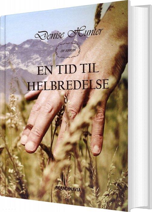 En Tid Til Helbredelse - Denise Hunter - Bog