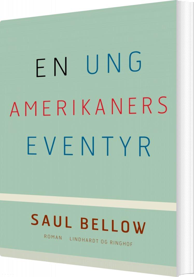 Image of   En Ung Amerikaners Eventyr - Saul Bellow - Bog