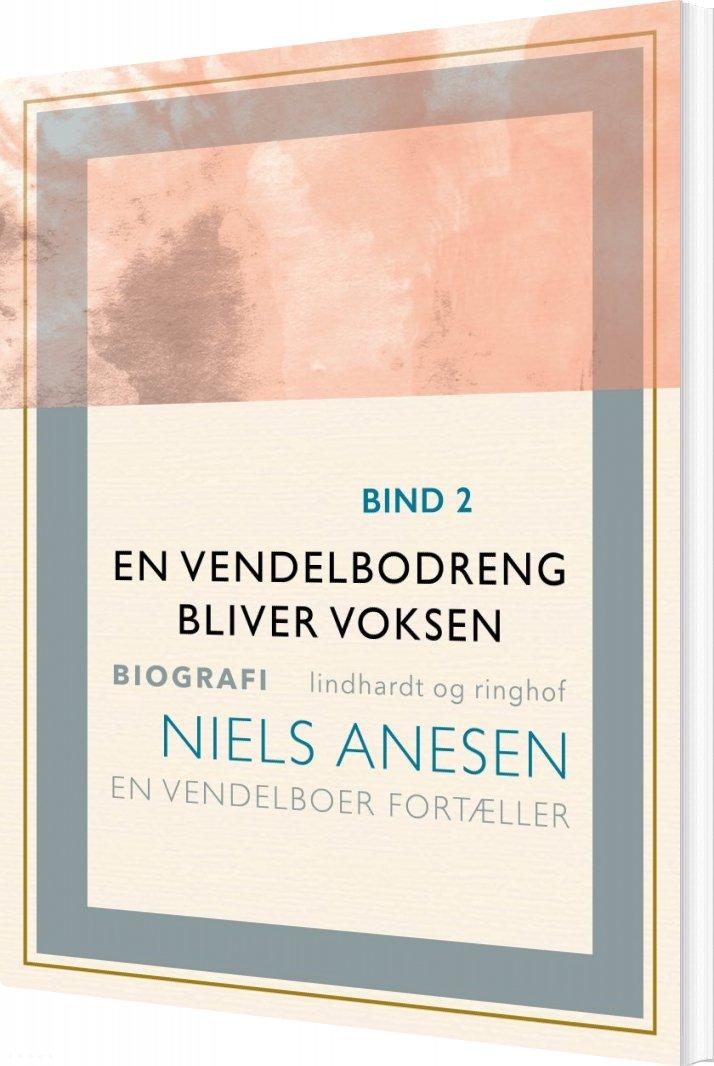 En Vendelbodreng Bliver Voksen - Niels Anesen - Bog
