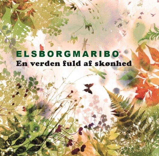 Image of   Elsborg Maribo - En Verden Fuld Af Skønhed - CD