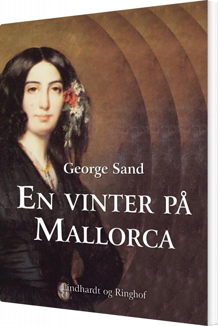 Image of   En Vinter På Mallorca - George Sand - Bog