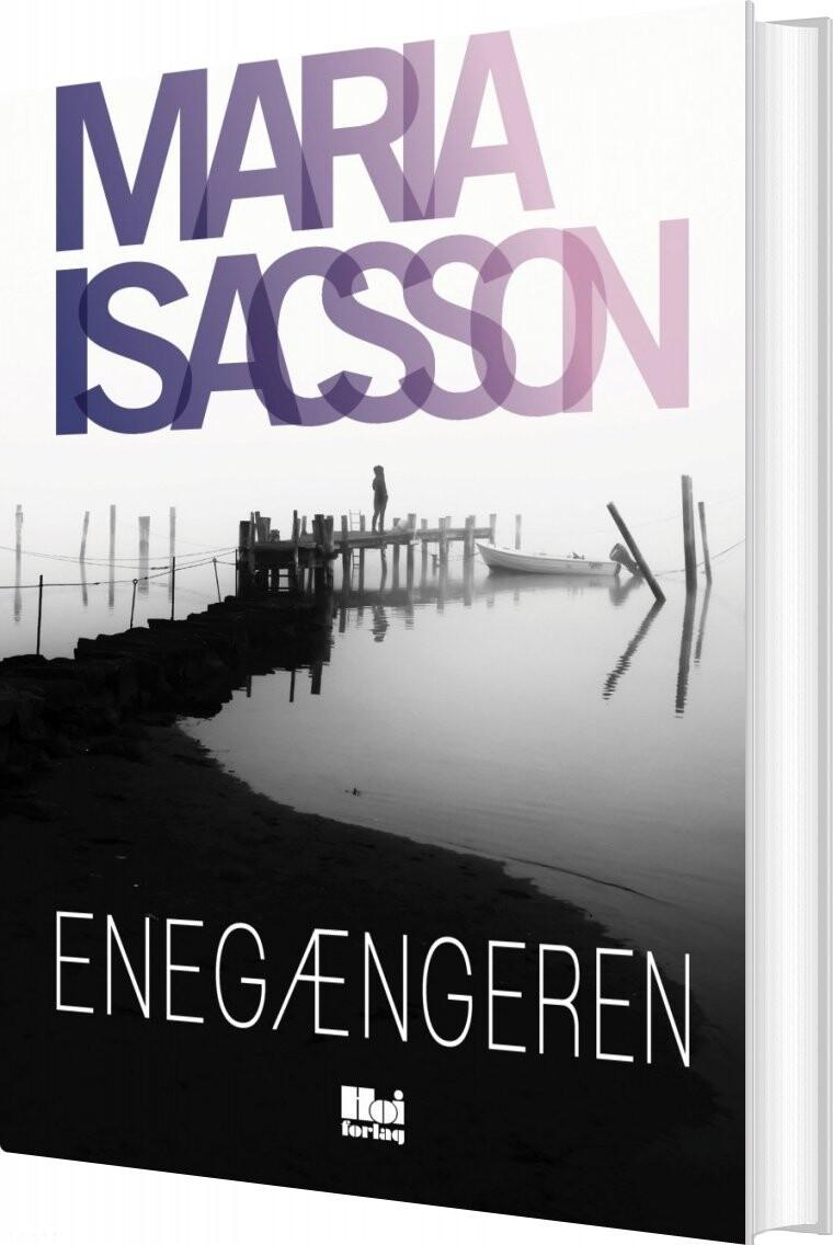 Image of   Enegængeren - Maria Isacsson - Bog