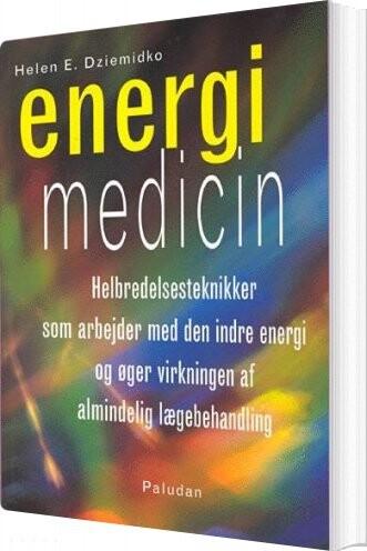 Energi Medicin - Helen E. Dziemidko - Bog
