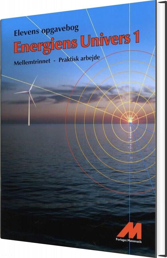 Image of   Energiens Univers 1 - Opgavebog - Praktisk Arbejde - Erland Andersen - Bog