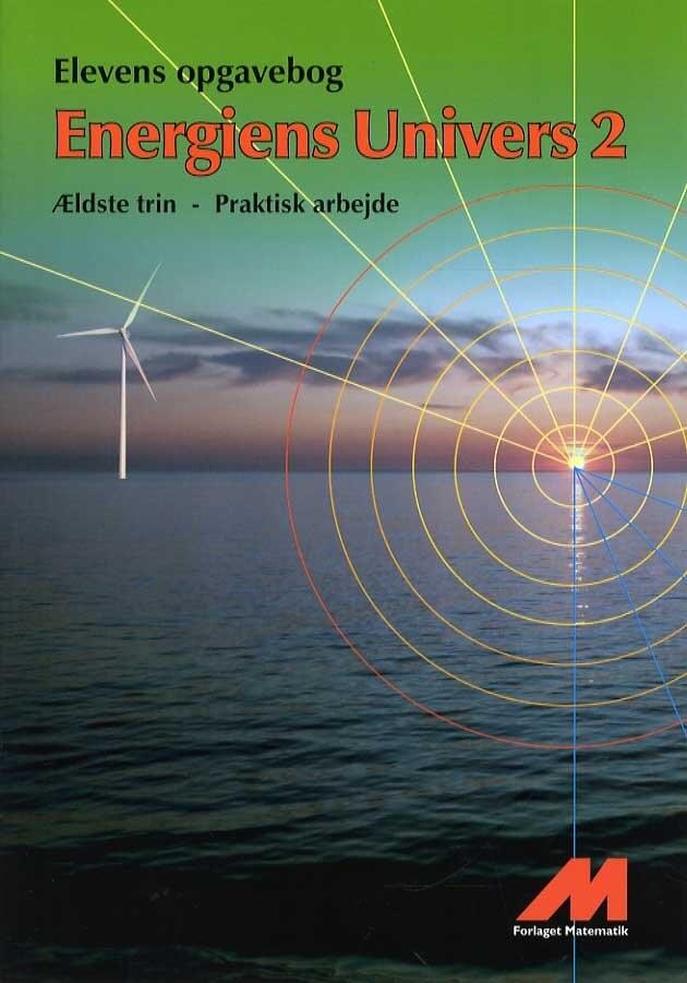 Image of   Energiens Univers 2 - Opgavebog - Praktisk Arbejde - Erland Andersen - Bog