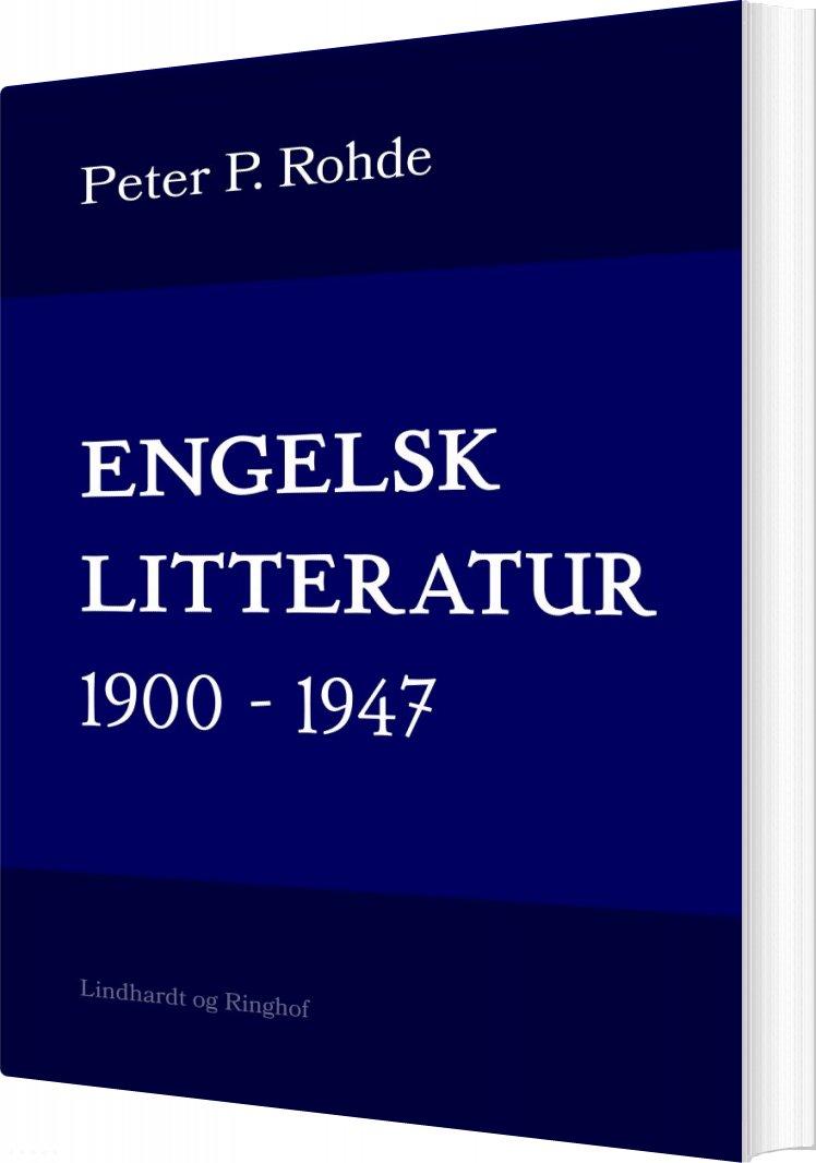 Image of   Engelsk Litteratur 1900-1947 - Peter P. Rohde - Bog
