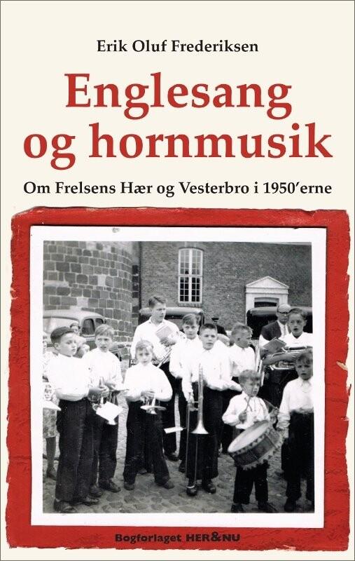Image of   Englesang Og Hornmusik - Erik Oluf Frederiksen - Bog