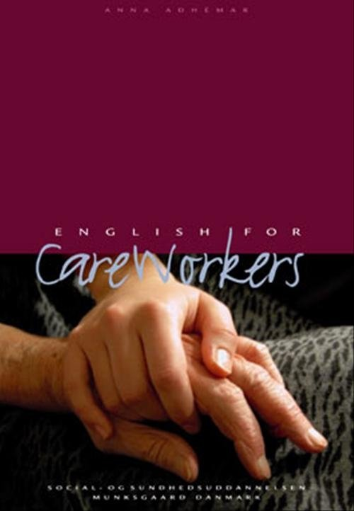 Image of   English For Care Workers - Anna Adhémar - Bog