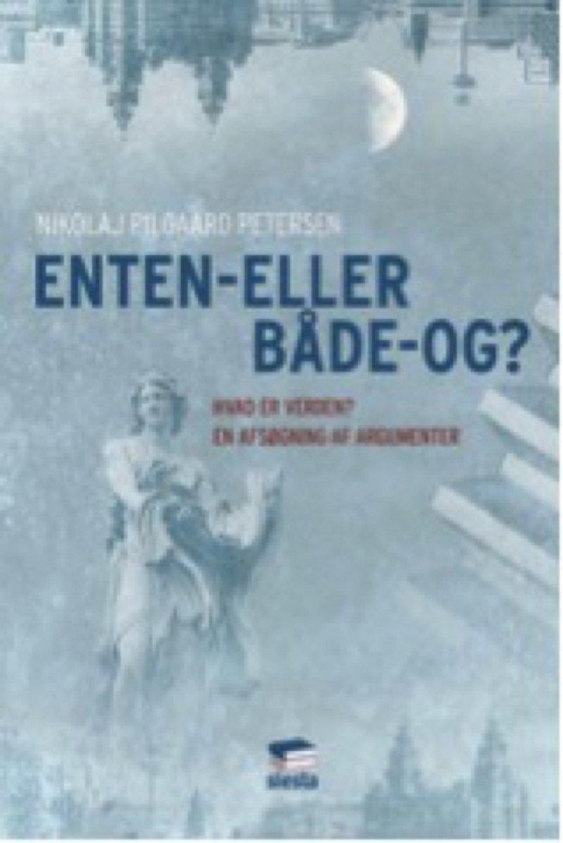 Image of   Enten-eller - Både-og? - Nikolaj Pilgaard Petersen - Bog