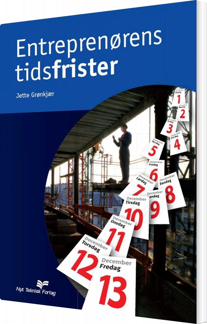 Image of   Entreprenørens Tidsfrister - J. Grønkjær - Bog