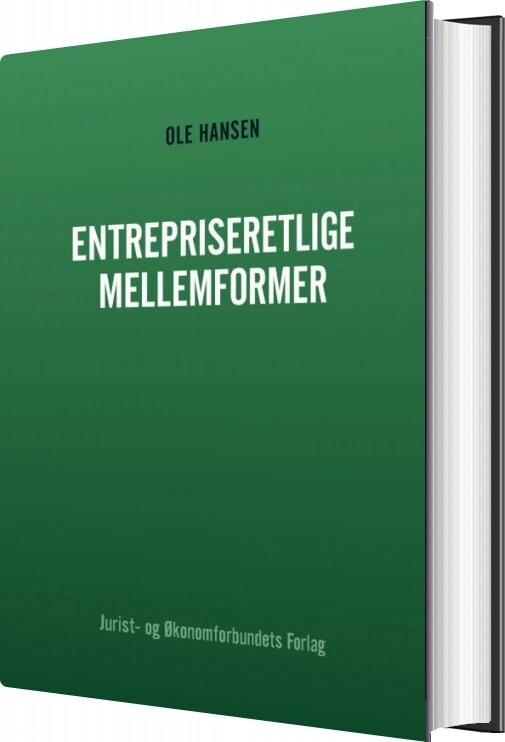 Image of   Entrepriseretlige Mellemformer - Ole Hansen - Bog