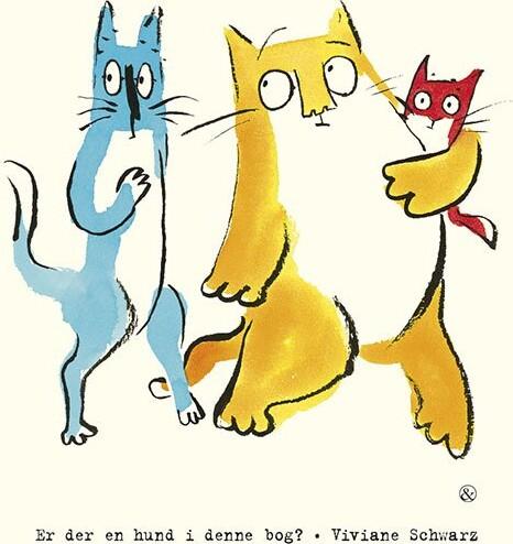 Billede af Er Der En Hund I Denne Bog? - Viviane Schwarz - Bog