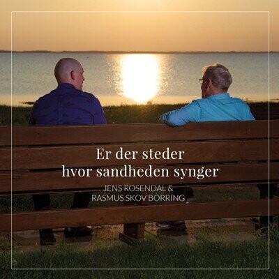 Billede af Jens Rosendal Og Rasmus Skov Borring - Er Der Steder Hvor Sandheden Synger - CD