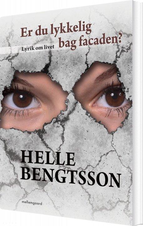 Image of   Er Du Lykkelig Bag Facaden? - Helle Bengtsson - Bog