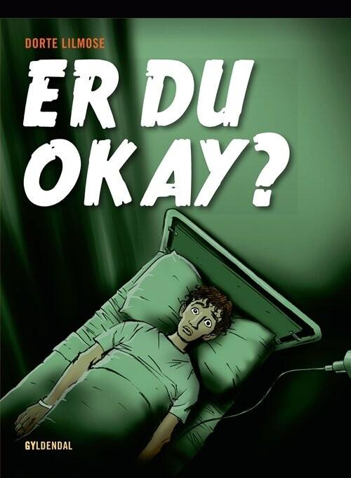 Image of   Er Du Okay? - Dorte Lilmose - Bog