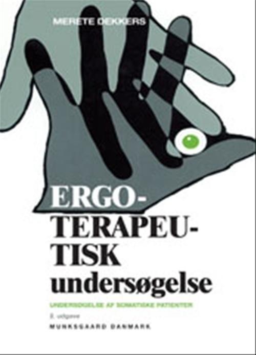 Image of   Ergoterapeutisk Undersøgelse - Merete Klindt Dekkers - Bog