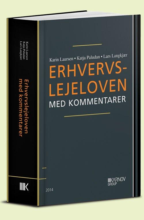 Image of   Erhvervslejeloven Med Kommentarer - Karin Laursen - Bog