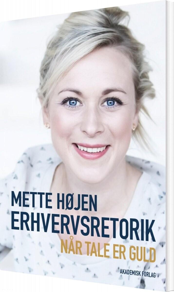 Image of   Erhvervsretorik - Mette Højen - Bog