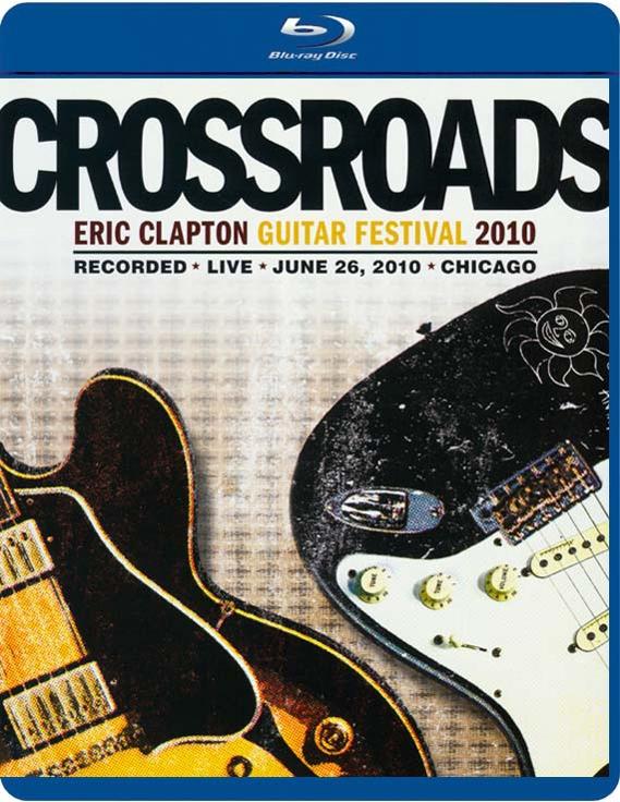 Image of   Eric Clapton - Crossroads Guitar Festival 2010 - Blu-Ray
