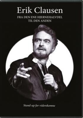 Image of   Erik Clausen - Fra Den Ene Hjernehalvdel Til Den Anden - DVD - Film