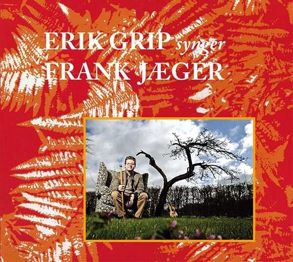 Image of   Erik Grip - Erik Grip Synger Frank Jæger - CD