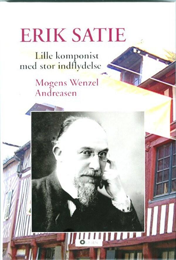 Image of   Erik Satie - Mogens Wenzel Andreasen - Bog
