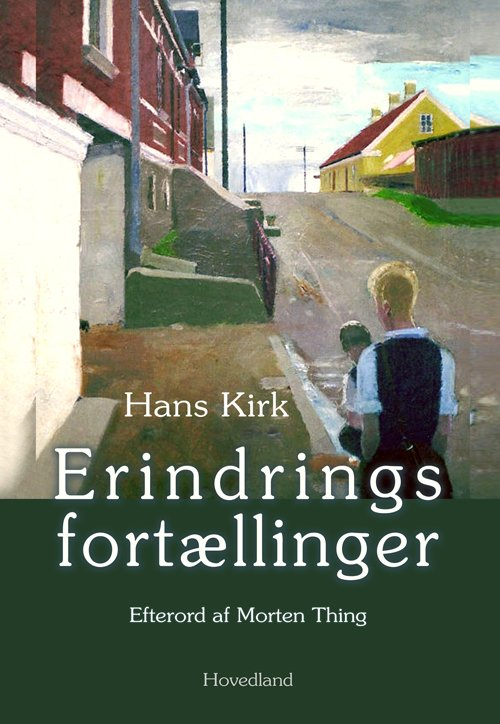 Erindringsfortællinger Ved Morten - Hans Kirk - Bog