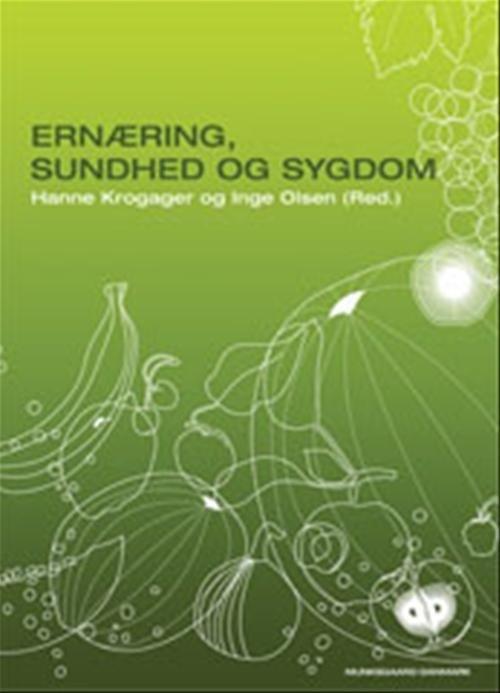 Image of   Ernæring, Sundhed Og Sygdom - Lotte Holm - Bog