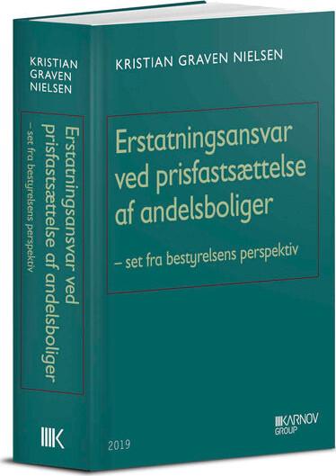 Image of   Erstatningsansvar Ved Prisfastsættelse Af Andelsboliger - Kristian Graven Nielsen - Bog