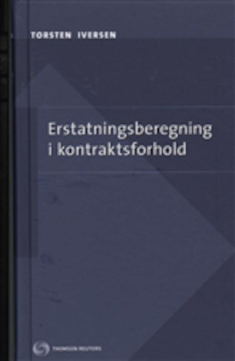 Image of   Erstatningsberegning I Kontraktsforhold - Torsten Iversen - Bog