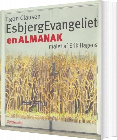 Image of   Esbjergevangeliet - Erik Hagens - Bog