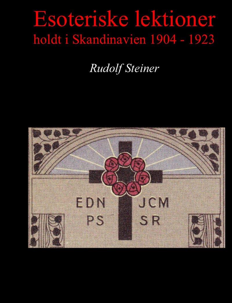 Image of   Esoteriske Lektioner Holdt I Skandinavien 1904 - 1923 - Rudolf Steiner - Bog