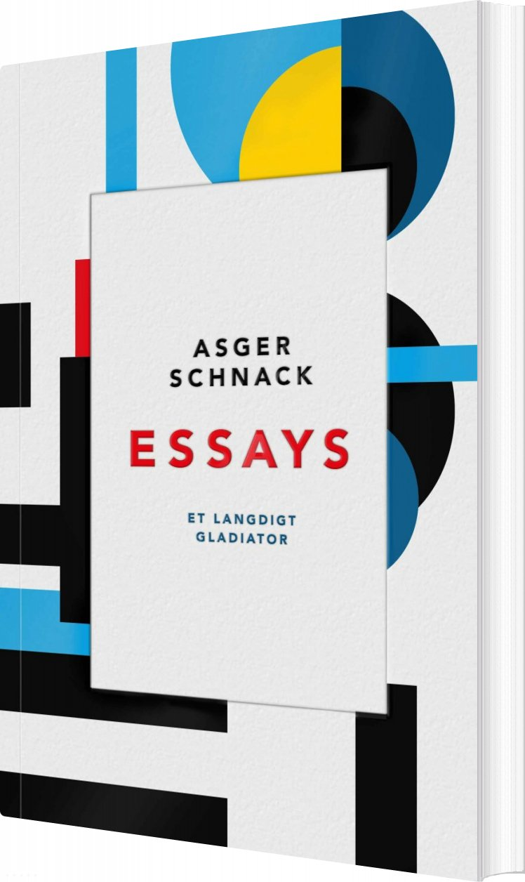 Essays - Asger Schnack - Bog