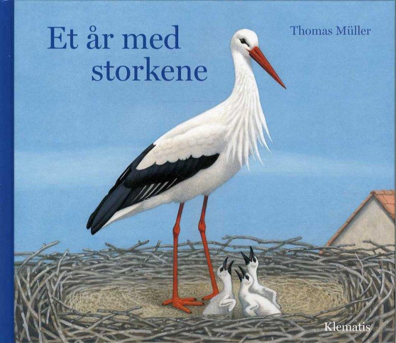 Image of   Et år Med Storkene - Thomas Müller - Bog