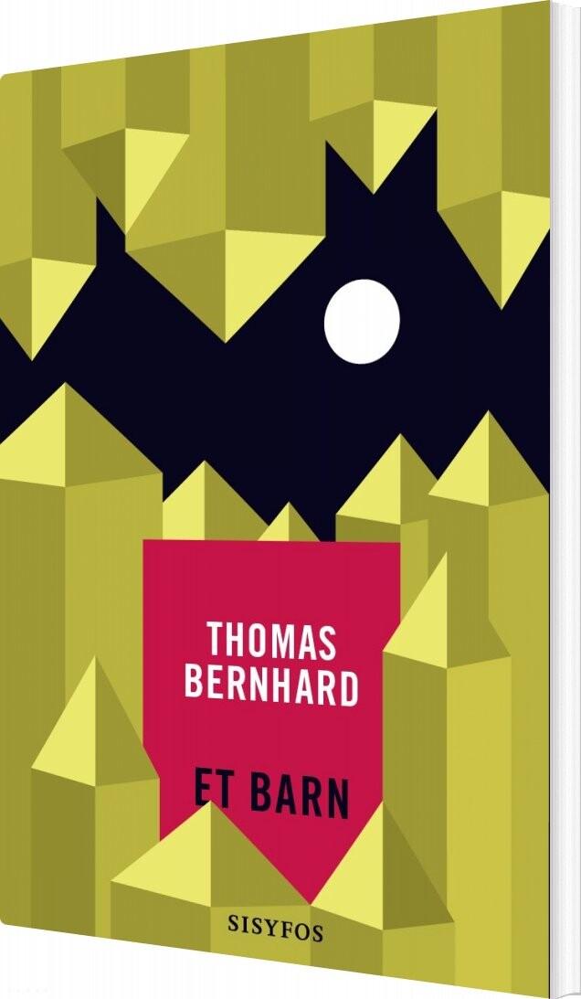 Image of   Et Barn - Thomas Bernhard - Bog