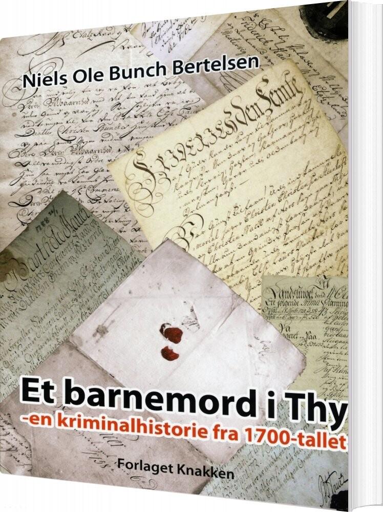 Image of   Et Barnemord I Thy - Niels Ole Bunch Bertelsen - Bog