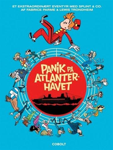 Image of   Panik På Atlanterhavet - Splint & Co. - Parme - Tegneserie