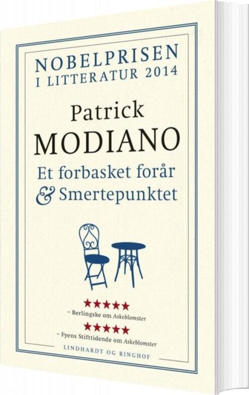 Et Forbasket Forår & Smertepunktet - Patrick Modiano - Bog