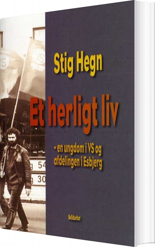 Et Herligt Liv - Stig Hegn - Bog
