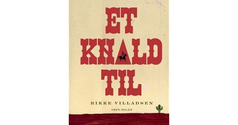Image of   Et Knald Til - Rikke Villadsen - Tegneserie