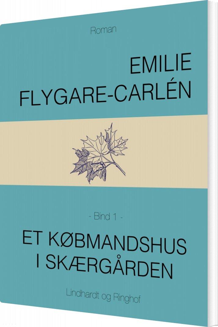 Image of   Et Købmandshus I Skærgården - Bind 1 - Emilie Flygare-carlén - Bog
