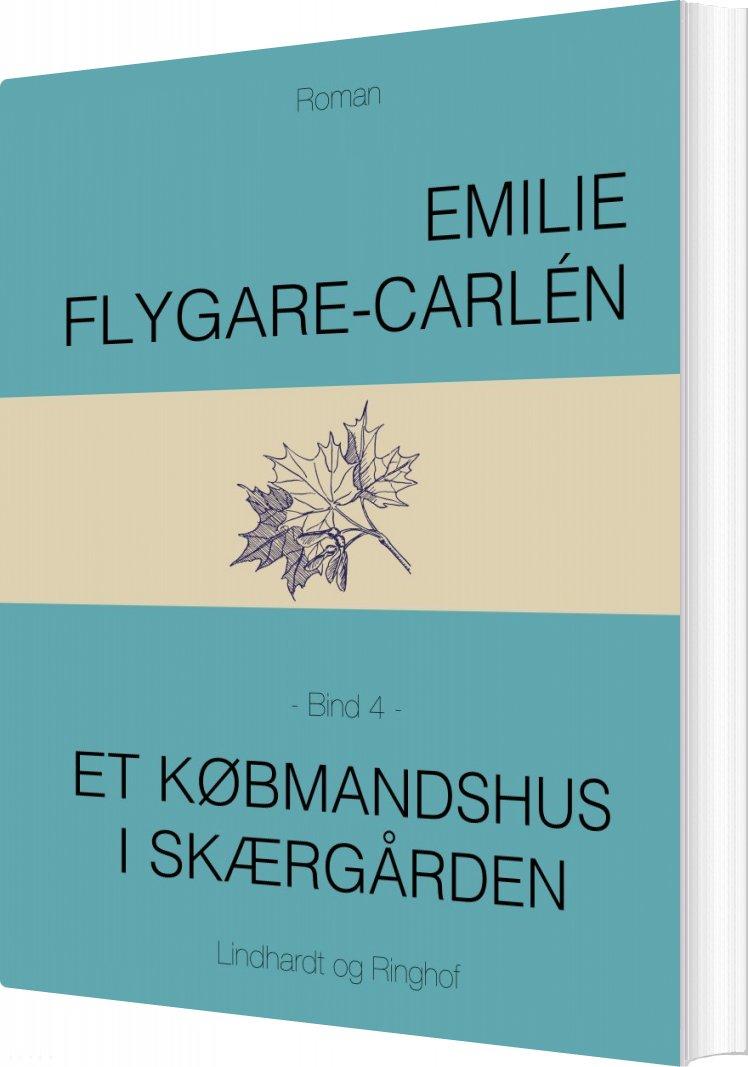 Et Købmandshus I Skærgården - Bind 4 - Emilie Flygare-carlén - Bog