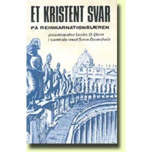 Image of   Et Kristent Svar På Reinkarnationslæren - Leslie O. Dorn - Bog